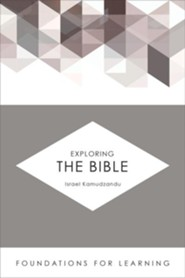 Exploring the Bible [Foundations for Learning]