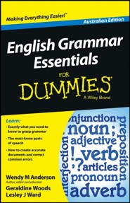 English Grammar Essentials For Dummies (Australian Edition)