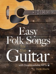 Easy Folk Songs for the Guitar with Downloadable MP3s