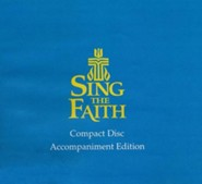 Sing the Faith, CD Accompaniment: New Hymns for Presbyterians  -