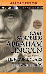 Abraham Lincoln: The Prairie Years and The War Years - unabridged audiobook on MP3-CD