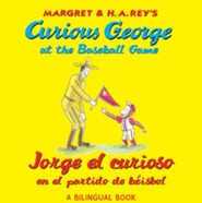 Curious George at the Baseball Game/Jorge el curioso en el partido de beisbol (bilingual edition)  -     By: H.A. Rey
