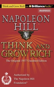 Think and Grow Rich (1937 Edition): The Original 1937 Unedited Edition - unabridged audiobook on CD