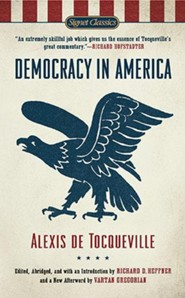 Democracy in America  -     By: Alexis de Tocqueville