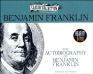The Autobiography of Benjamin Franklin - unabridged audiobook on CD