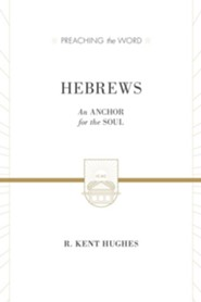 Hebrews: An Anchor for the Soul / New edition