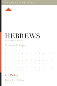 Hebrews: A 12-Week Study