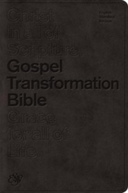 ESV Gospel Transformation Bible, TruTone Imitation Leather, Black)