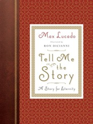 Tell Me the Story: A Story for Eternity / New edition