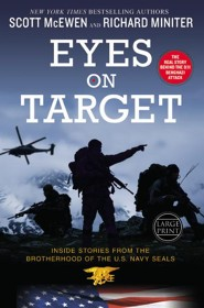 Eyes On Target: Inside Stories From The Brotherhood Of The U.S. Navy Seals, Large Print, Hardcover