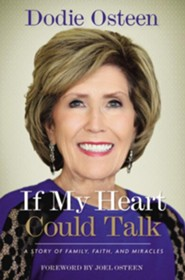 If My Heart Could Talk: A Memoir Of Family, Faith, And Miracles