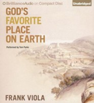 God's Favorite Place on Earth - unabridged audiobook on CD