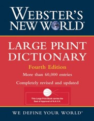 Webster's New World Large Print Dictionary 4th edition