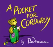 A Pocket for Corduroy  -     By: Don Freeman