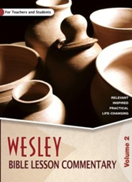 Wesley Bible Lesson Commentary Volume 2
