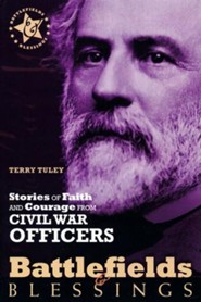 Stories of Faith & Courage from the Civil War Officers