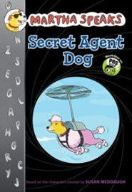 Martha Speaks: Secret Agent Dog (Chapter Book)