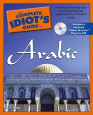 The Complete Idiot's Guide to Learning Arabic with CD