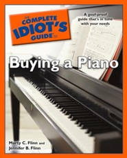 The Complete Idiot's Guide to Buying a Piano  -     By: Marty C. Flinn, Jennifer B. Flinn