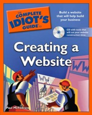 The Complete Idiot's Guide to Creating a Website, Book with CD  -     By: Paul McFedries