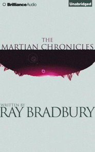 The Martian Chronicles - unabridged audiobook on CD