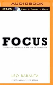 Focus: Achieving Your Highest Priorities - unabridged audiobook on MP3-CD