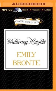 Wuthering Heights - unabridged audiobook on MP3-CD