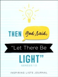 Then God Said, Let There Be Light (Genesis 1:3): Illuminating Lists Journal