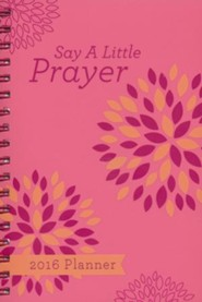2016 Engagement Planner - Say a Little Prayer