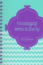 2016 Engagement Planner - Encouraging Words to Live By