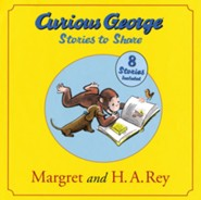 Curious George Stories to Share  -     By: H.A. Rey, Margret Rey