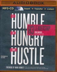 H3 Leadership: Stay Hungry. Be Humble. Always Hustle. - unabridged audio book on MP3-CD