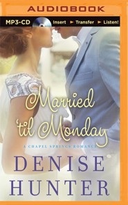 Married 'til Monday - unabridged audio book on MP3-CD