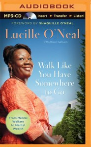 Walk Like You Have Somewhere To Go - unabridged audio book on CD