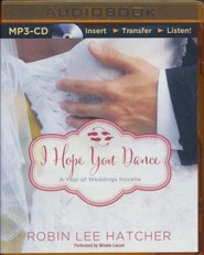 I Hope You Dance: A July Wedding Story - unabridged audio book on MP3-CD