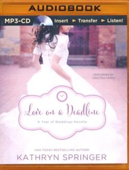 Love on a Deadline: An August Wedding Story - unabridged audio book on MP3-CD
