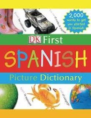 DK 1st Spanish Picture Dictionary  -