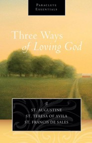 Three Ways of Loving God