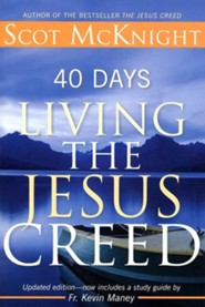 40 Days Living the Jesus Creed