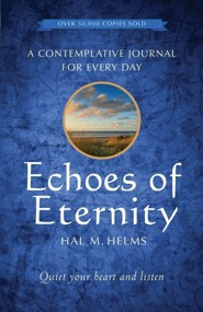 Echoes of Eternity: A Contemplative Journal for Every Day