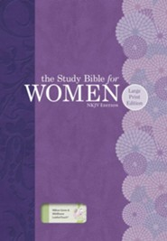 NKJV Study Bible for Women, Large Print Edition, Willow Green and Wildflower LeatherTouch