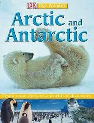 Eye Wonder: Arctic & Antarctic