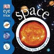 Eye Know: Space  -     By: DK Publishing