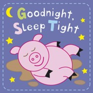 Kids Play: Goodnight Sleep Tight  -     By: DK Publishing