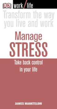 Worklife: Manage Stress  -