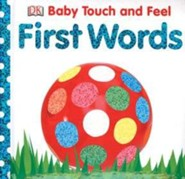 First Words: Baby Touch and Feel Board Book  -