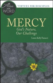 Mercy: God's Nature, Our Challenge