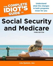 The Complete Idiot's Guide to Social Security and Medicare  -     By: Lisa Epstein