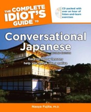 The Complete Idiot's Guide to Conversational Japanese, 2nd Edition (With CD)