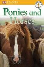 Ponies and Horses DK Reader: Pre Level 1